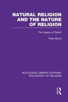 Natural Religion and the Nature of Religion