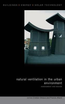Natural Ventilation in the Urban Environment