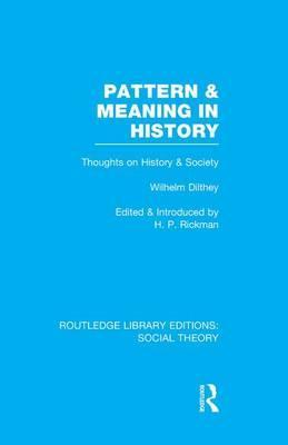 Pattern and Meaning in History