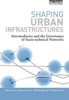 Shaping Urban Infrastructures