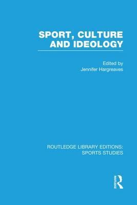 Sport, Culture and Ideology