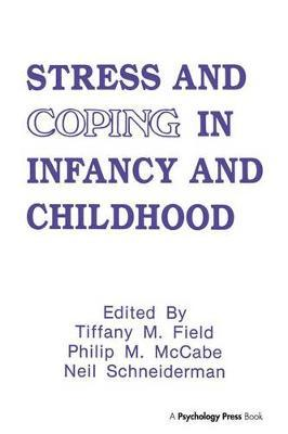 STRESS & COPING IN INFANCY & CHILDHOOD