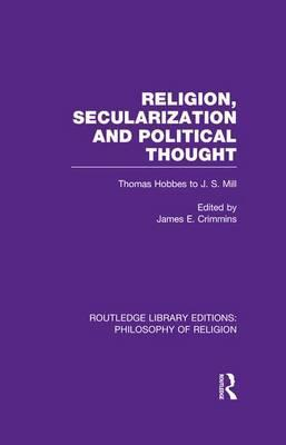 Religion, Secularization and Political Thought