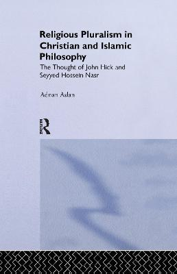 Religious Pluralism in Christian and Islamic Philosophy