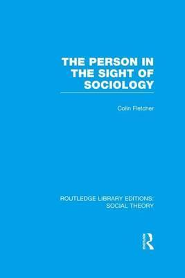 The Person in the Sight of Sociology