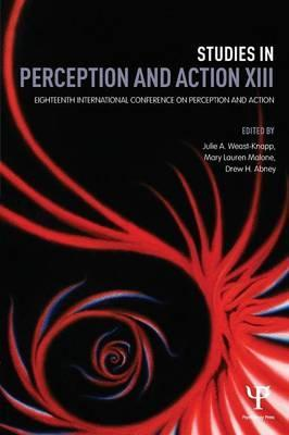 Studies in Perception and Action: Volume 13