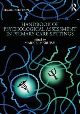 Handbook of Psychological Assessment in Primary Care Settings