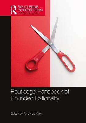 Routledge Handbook of Bounded Rationality