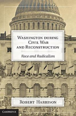 Washington during Civil War and Reconstruction