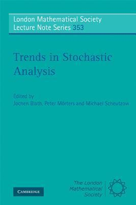 Trends in Stochastic Analysis