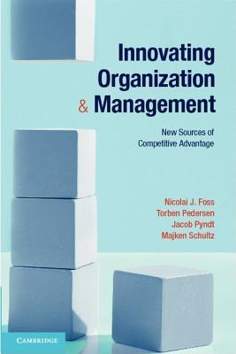 Innovating Organization and Management