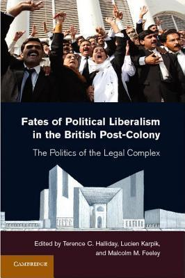 Fates of Political Liberalism in the British Post-Colony
