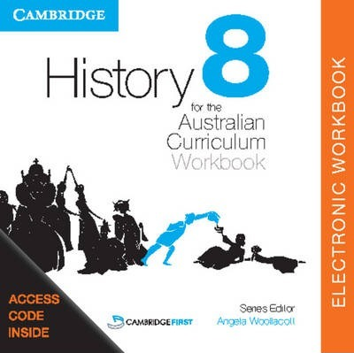 History for the Australian Curriculum Year 8 Electronic Workbook