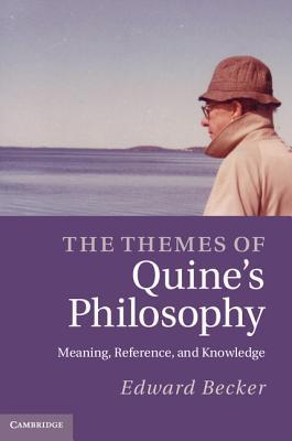 The Themes of Quine's Philosophy