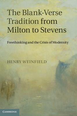 The Blank-Verse Tradition from Milton to Stevens