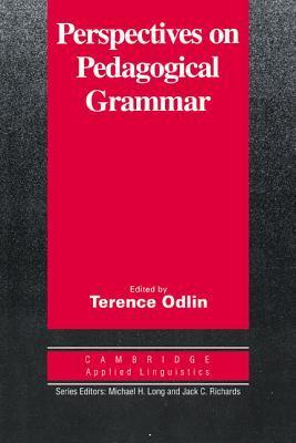 Perspectives on Pedagogical Grammar