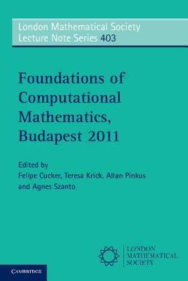 Foundations of Computational Mathematics, Budapest 2011