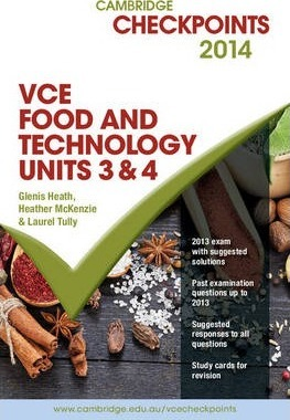 Cambridge Checkpoints VCE Food Technology Units 3 and 4 2014