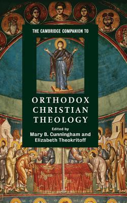 The Cambridge Companion to Orthodox Christian Theology