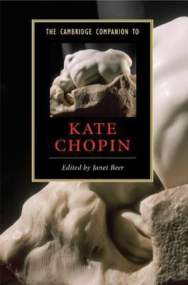 The Cambridge Companion to Kate Chopin
