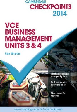 Cambridge Checkpoints VCE Business Management Units 3 and 4 2014