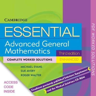 Essential Advanced General Mathematics 3ed Enhanced TIN/CP Worked Solutions
