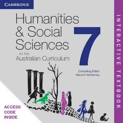 Humanities and Social Sciences for the Australian Curriculum Year 7 Interactive Textbook