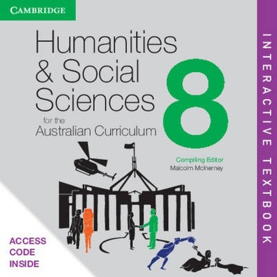 Humanities and Social Sciences for the Australian Curriculum Year 8 Interactive Textbook