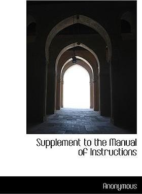 Supplement to the Manual of Instructions
