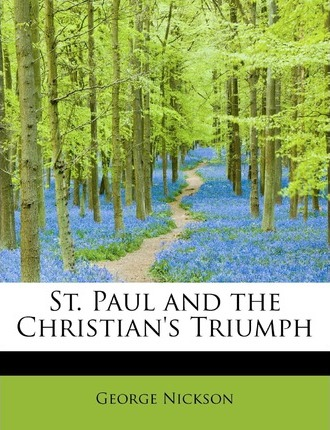 St. Paul and the Christian's Triumph