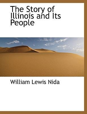 The Story of Illinois and Its People