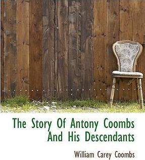 The Story of Antony Coombs and His Descendants
