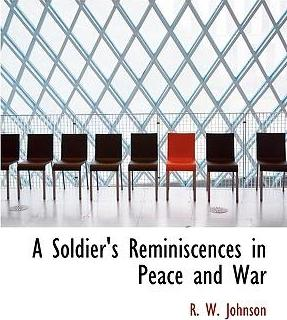 A Soldier's Reminiscences in Peace and War