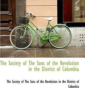 The Society of the Sons of the Revolution in the District of Columbia