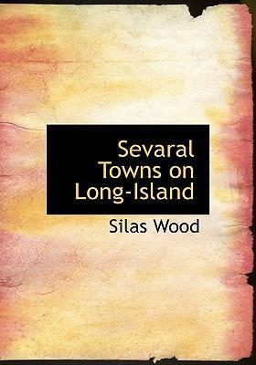Sevaral Towns on Long-Island