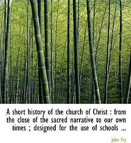A Short History of the Church of Christ