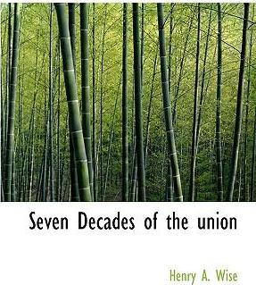 Seven Decades of the Union