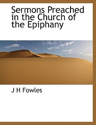 Sermons Preached in the Church of the Epiphany