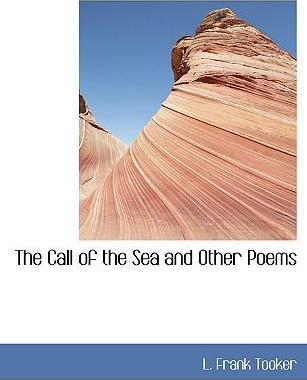 The Call of the Sea and Other Poems