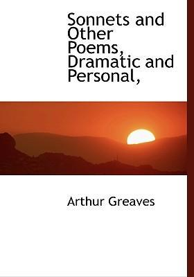 Sonnets and Other Poems, Dramatic and Personal,
