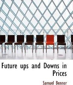 Future Ups and Downs in Prices