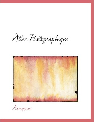 Atlas Photographique