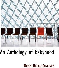An Anthology of Babyhood