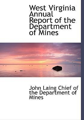 West Virginia Annual Report of the Department of Mines