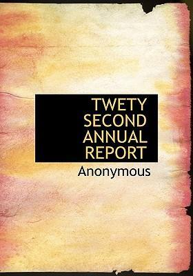 Twety Second Annual Report