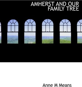 Amherst and Our Family Tree