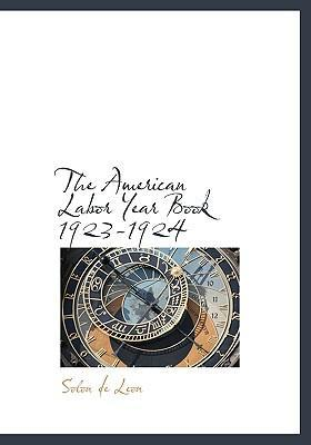 The American Labor Year Book 1923-1924