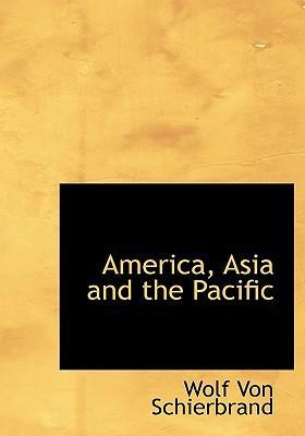 America, Asia and the Pacific