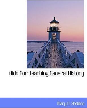 AIDS for Teaching General History