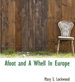 Afoot and a Whell in Europe